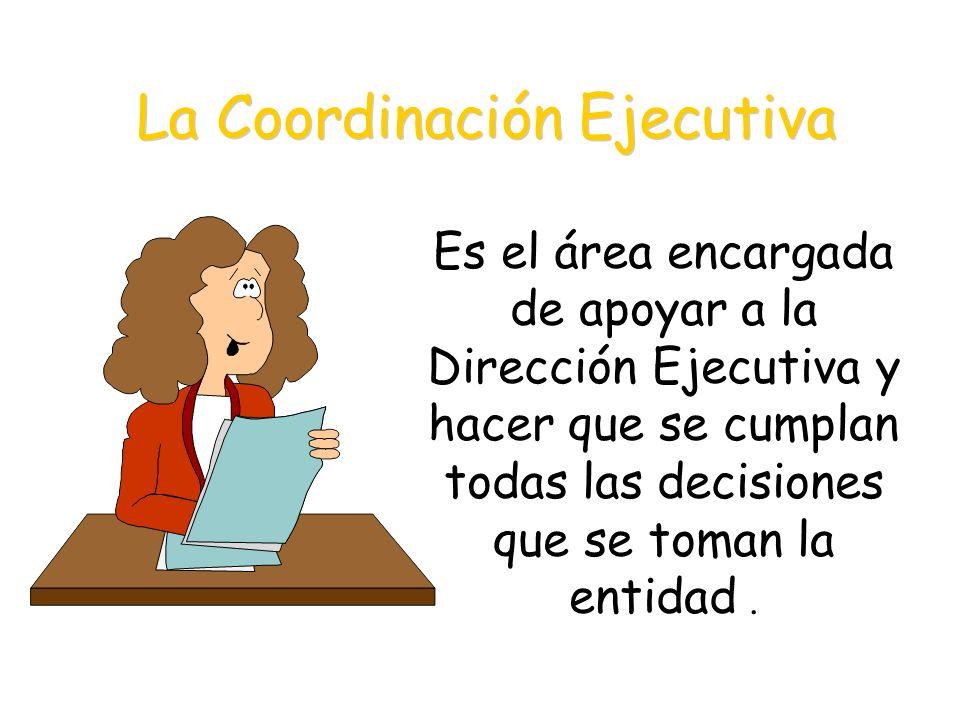 La Coordinación Ejecutiva