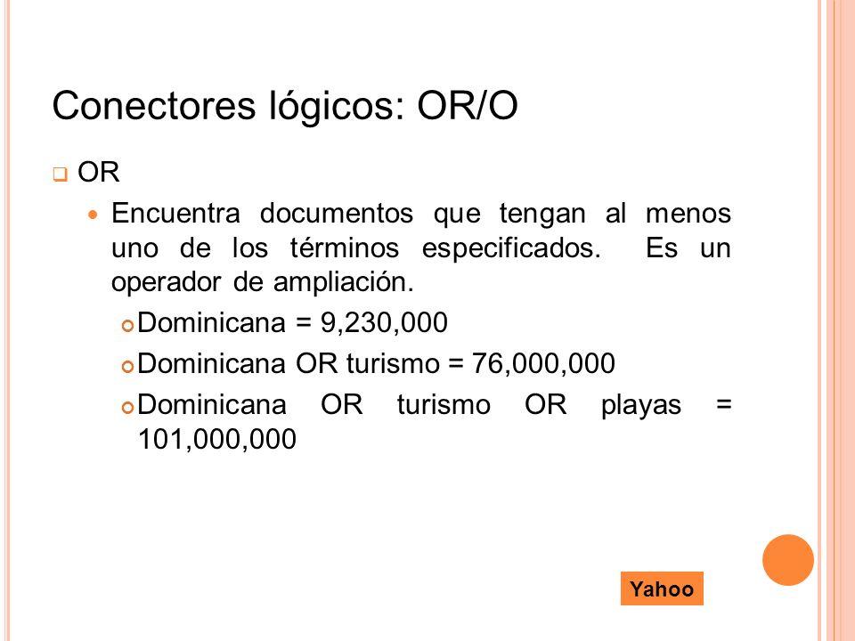 Conectores lógicos: OR/O