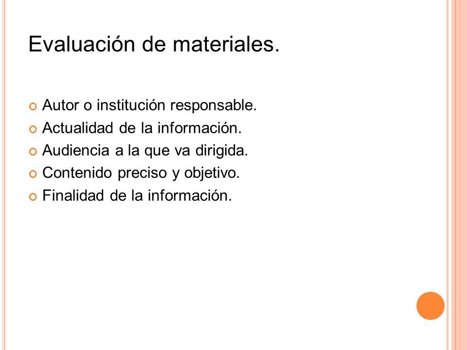 Evaluación de materiales.