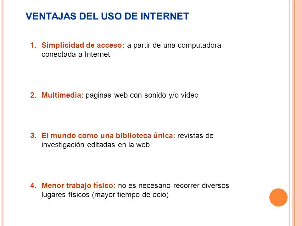 VENTAJAS DEL USO DE INTERNET