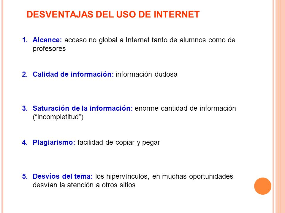 DESVENTAJAS DEL USO DE INTERNET