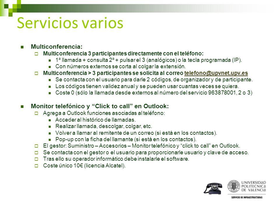 Servicios varios Multiconferencia: