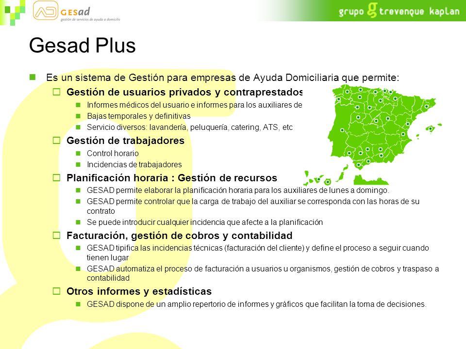 Gesad Plus Es un sistema de Gestión para empresas de Ayuda Domiciliaria que permite: Gestión de usuarios privados y contraprestados: