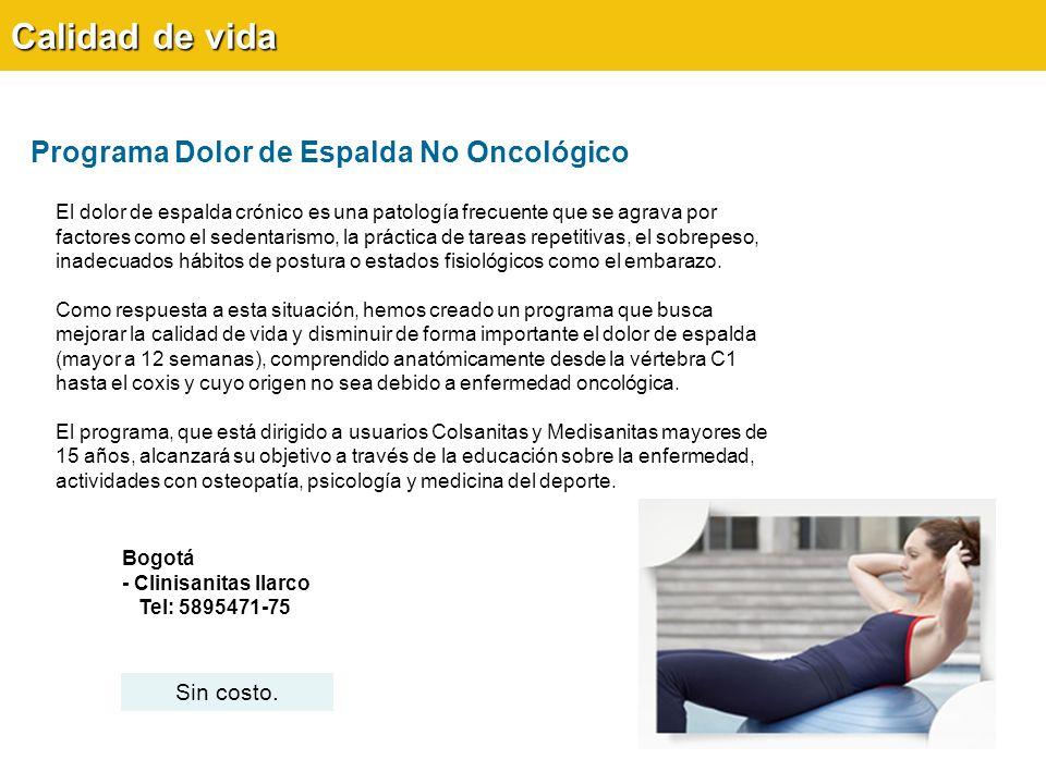 Calidad de vida Programa Dolor de Espalda No Oncológico Sin costo.