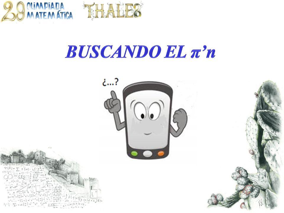 BUSCANDO EL π'n 1