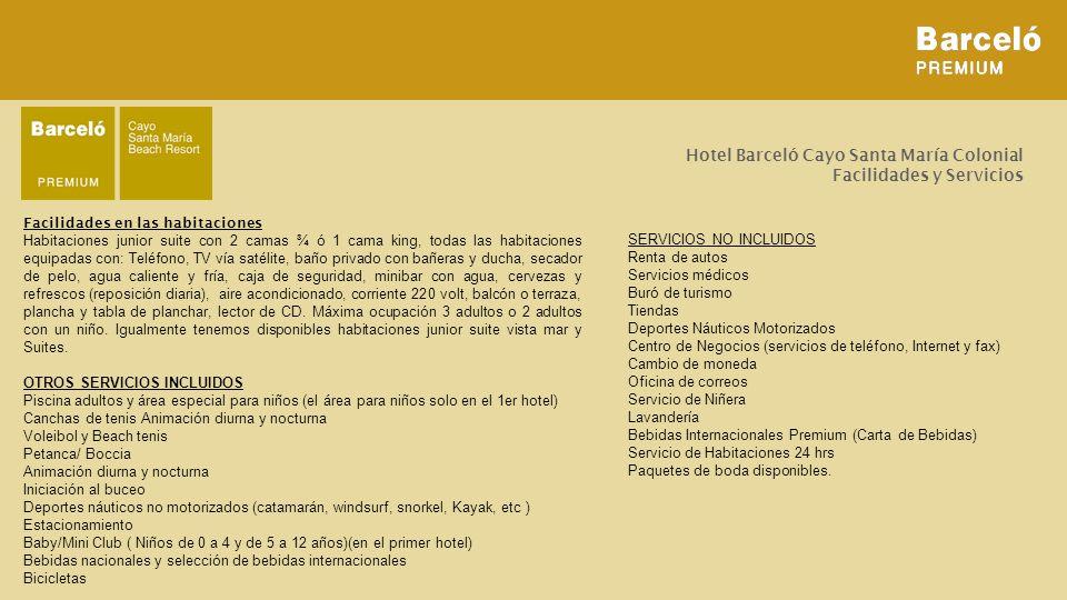 Hotel Barceló Cayo Santa María Colonial Facilidades y Servicios