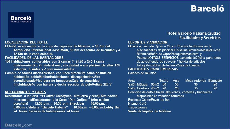 Hotel Barceló Habana Ciudad Facilidades y Servicios