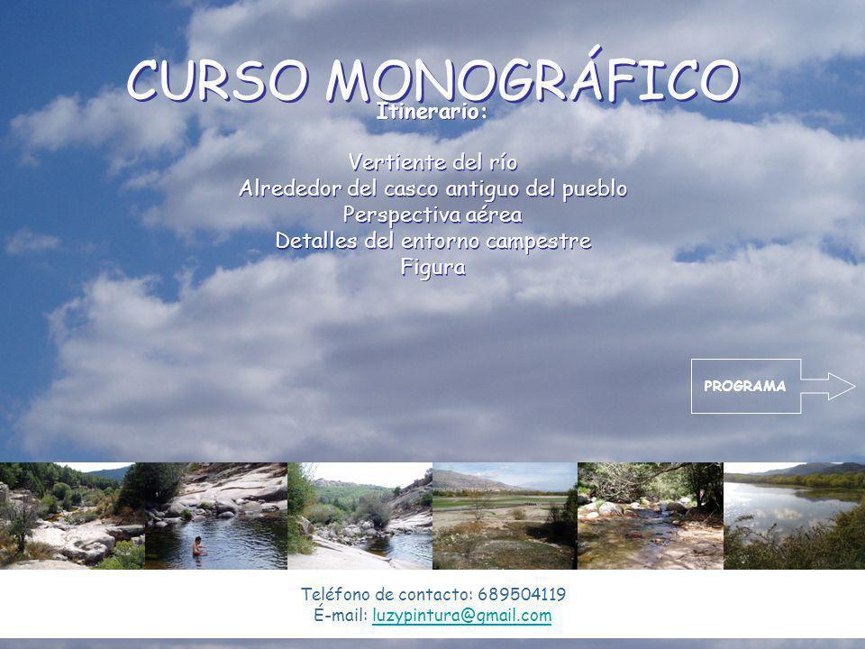 CURSO MONOGRÁFICO Itinerario: Vertiente del río