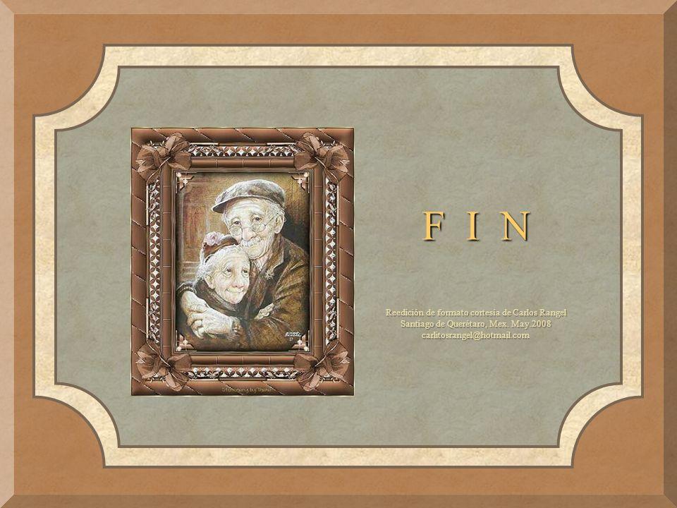 F I N Reedición de formato cortesía de Carlos Rangel