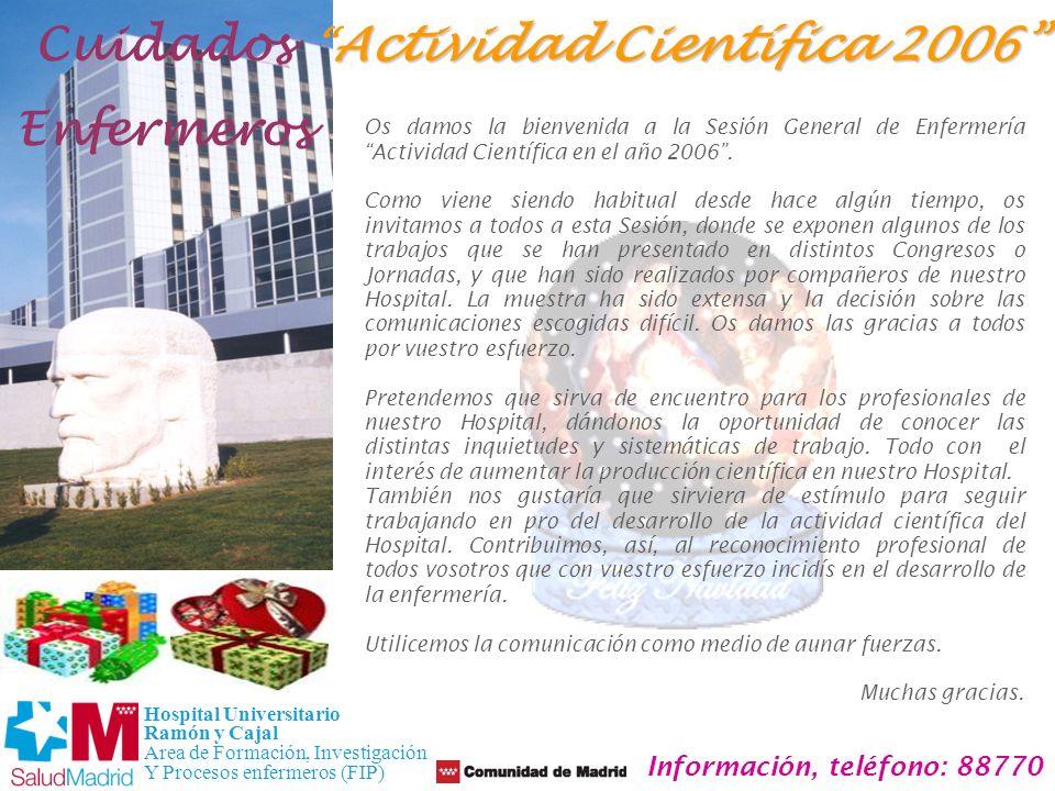 Actividad Científica 2006 Información, teléfono: 88770