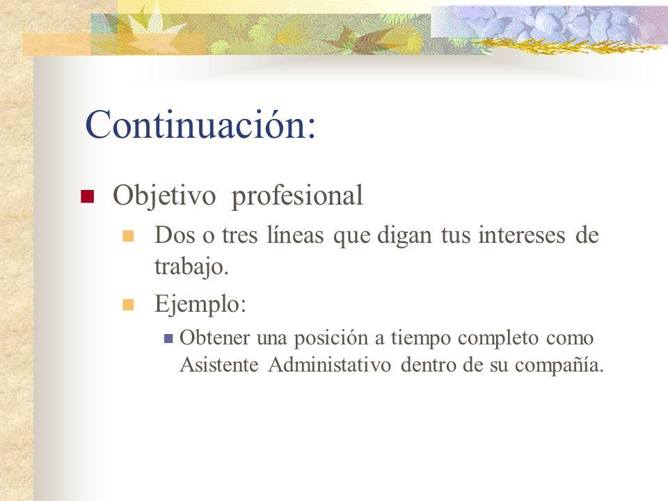 Continuación: Objetivo profesional