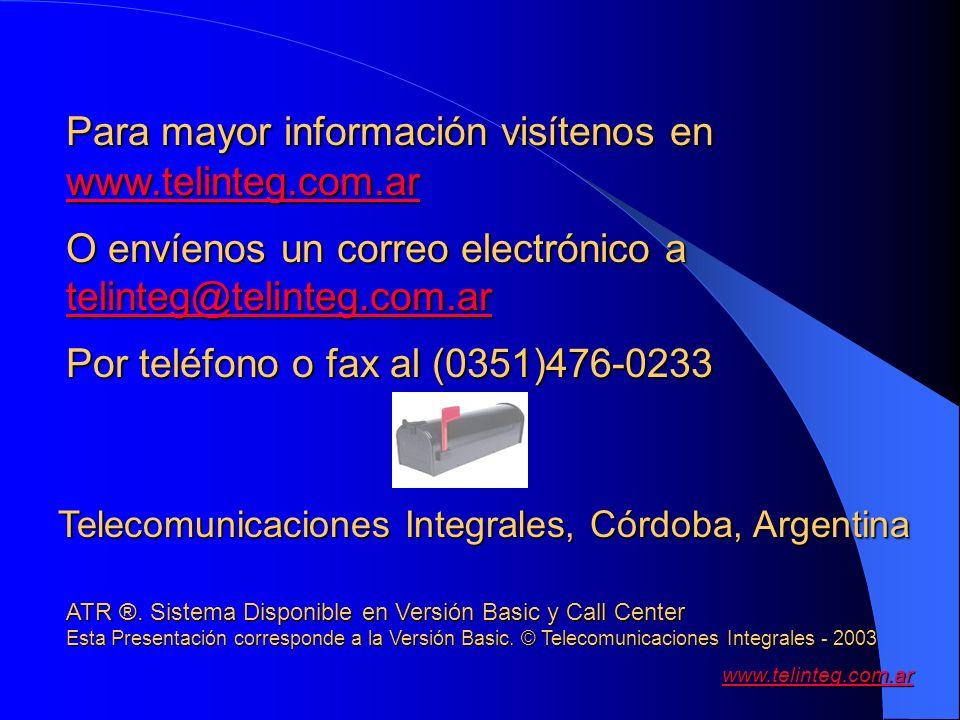 Para mayor información visítenos en www.telinteg.com.ar
