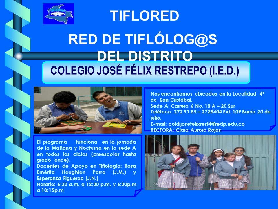 COLEGIO JOSÉ FÉLIX RESTREPO (I.E.D.)
