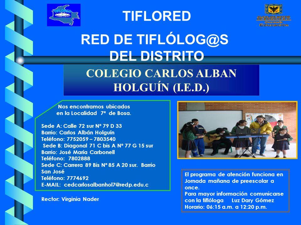 COLEGIO CARLOS ALBAN HOLGUÍN (I.E.D.)