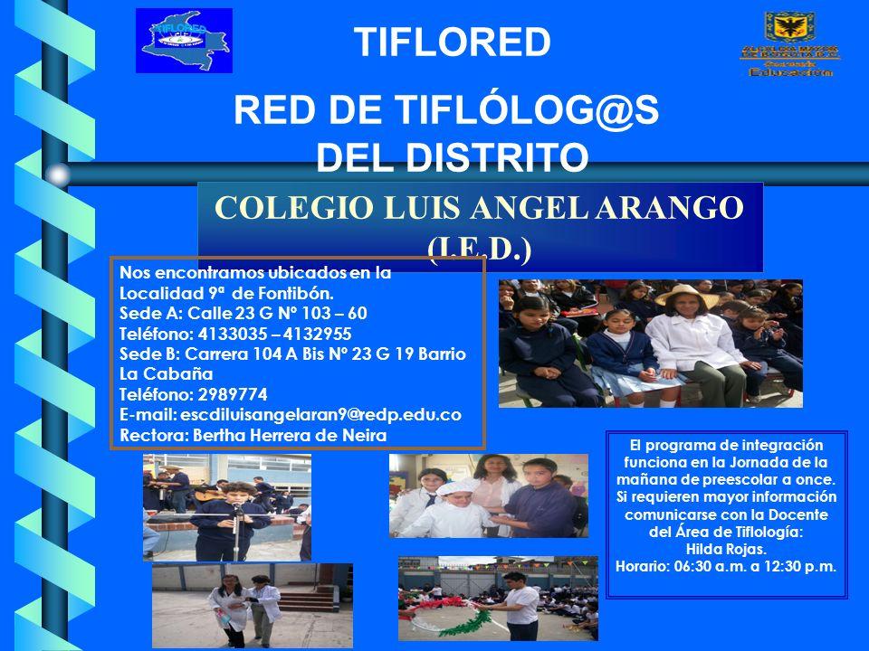 COLEGIO LUIS ANGEL ARANGO (I.E.D.)