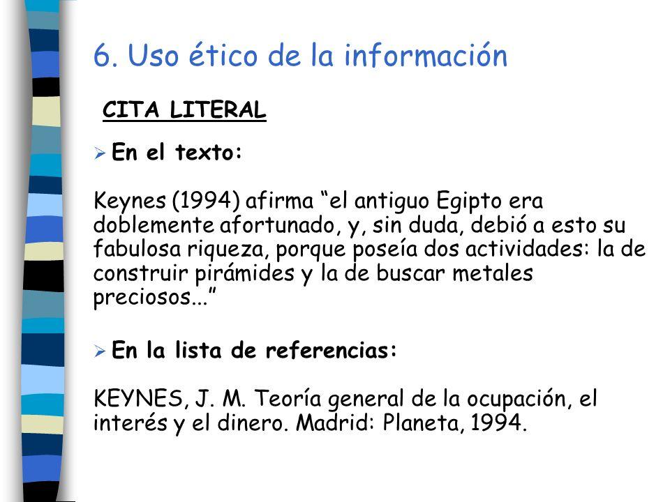 6. Uso ético de la información