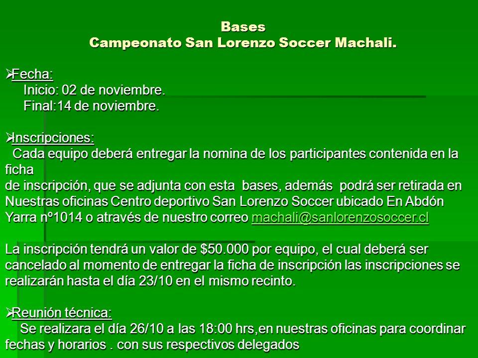 Bases Campeonato San Lorenzo Soccer Machali.