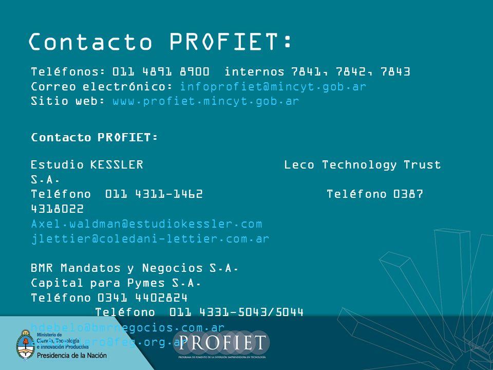 Contacto PROFIET: Teléfonos: 011 4891 8900 internos 7841, 7842, 7843