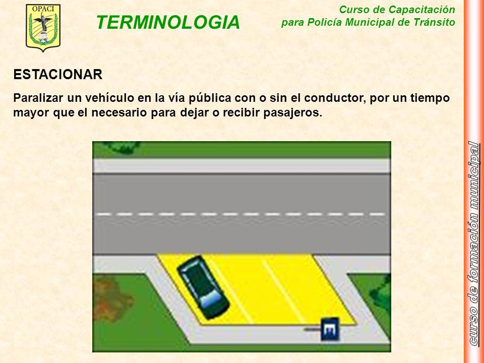 ESTACIONARParalizar un vehículo en la vía pública con o sin el conductor, por un tiempo mayor que el necesario para dejar o recibir pasajeros.