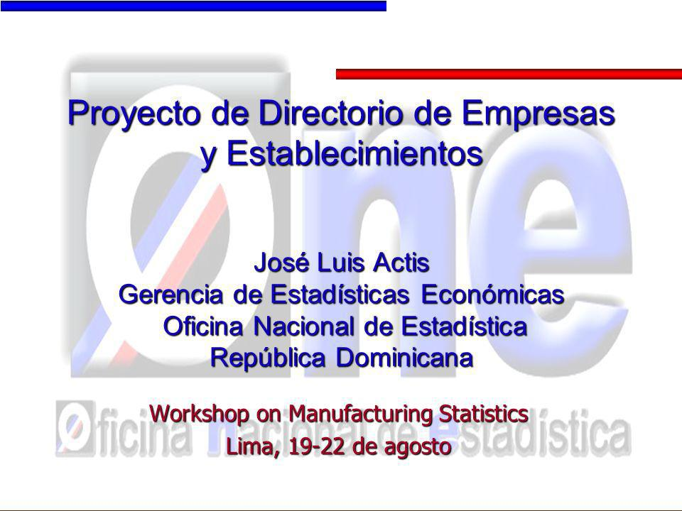 Workshop on Manufacturing Statistics Lima, 19-22 de agosto