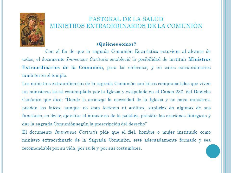 MINISTROS EXTRAORDINARIOS DE LA COMUNIÓN
