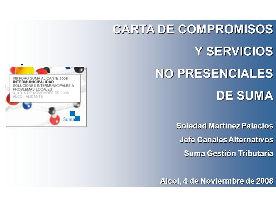 CARTA DE COMPROMISOS Y SERVICIOS NO PRESENCIALES DE SUMA