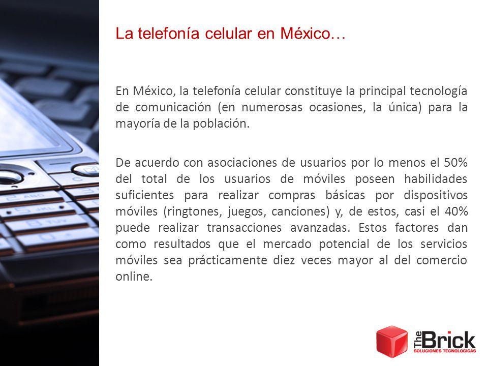 La telefonía celular en México…