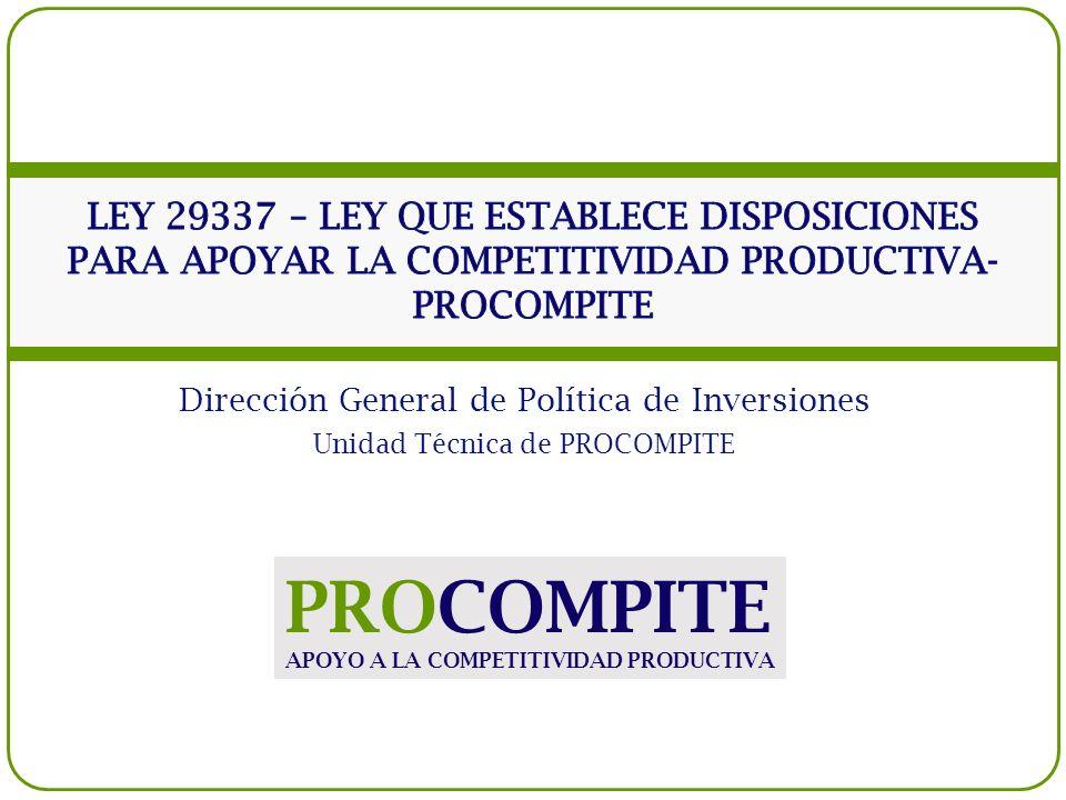 LEY 29337 – LEY QUE ESTABLECE DISPOSICIONES PARA APOYAR LA COMPETITIVIDAD PRODUCTIVA- PROCOMPITE