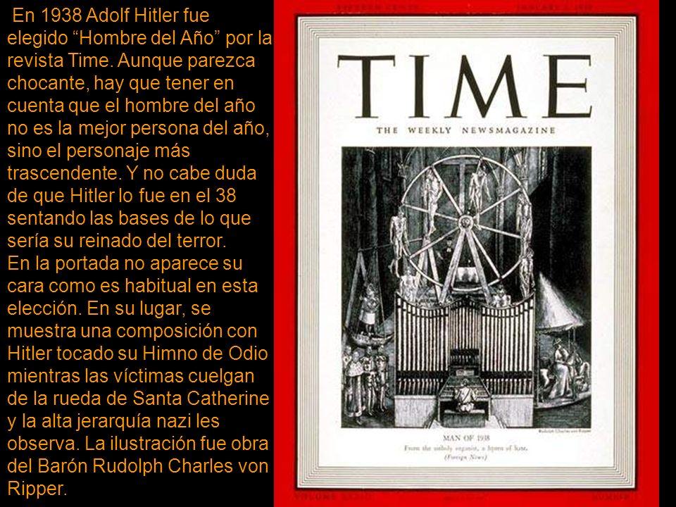 En 1938 Adolf Hitler fue elegido Hombre del Año por la revista Time