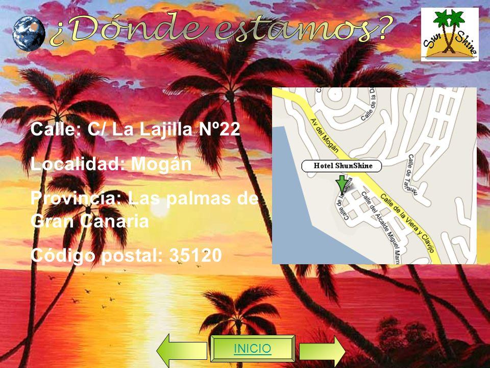 ¿Dónde estamos Calle: C/ La Lajilla Nº22 Localidad: Mogán