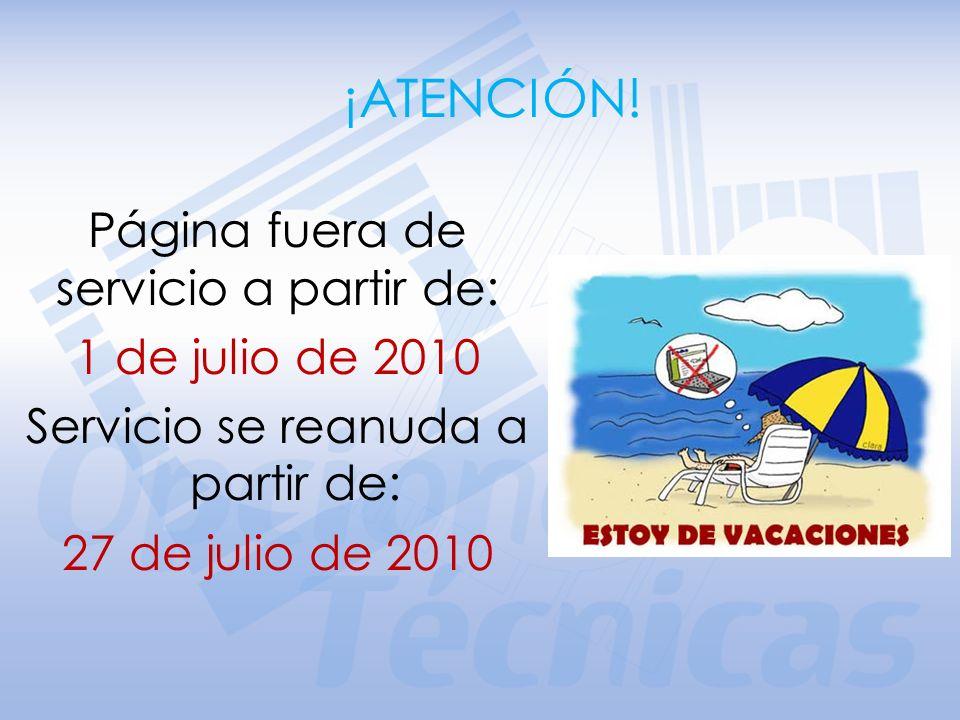 ¡ATENCIÓN! Página fuera de servicio a partir de: 1 de julio de 2010