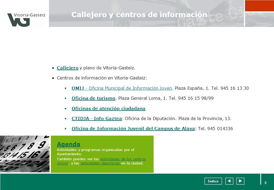 Callejero y centros de información