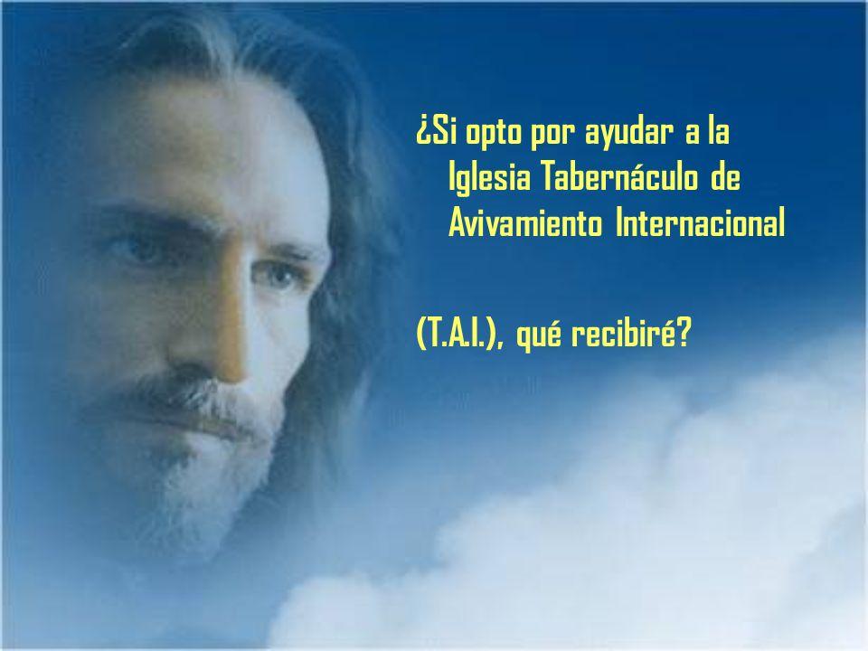 ¿Si opto por ayudar a la Iglesia Tabernáculo de Avivamiento Internacional