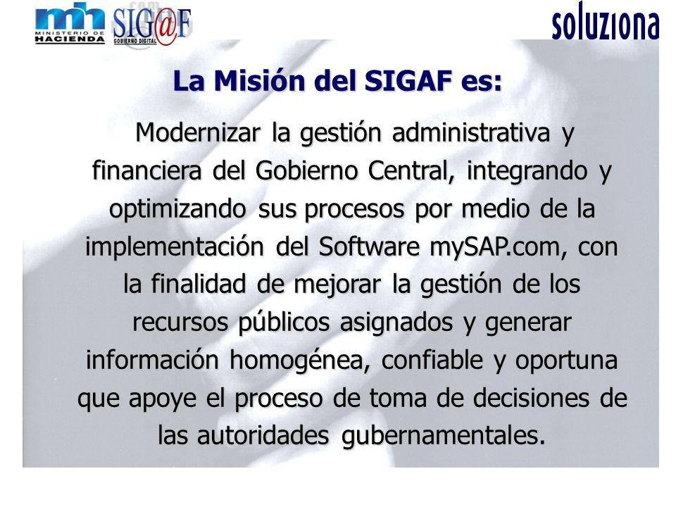 La Misión del SIGAF es: