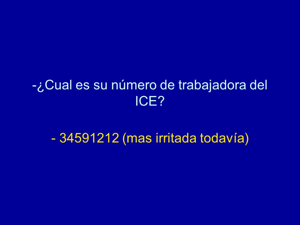 ¿Cual es su número de trabajadora del ICE