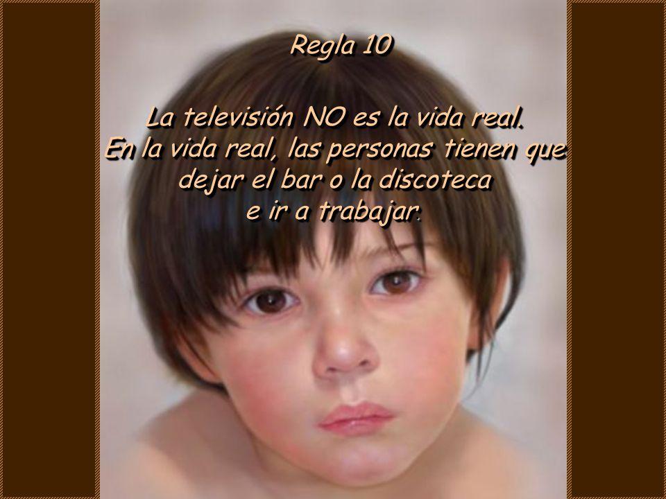 La televisión NO es la vida real.