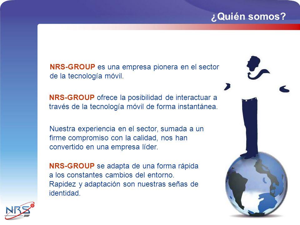 ¿Quién somos NRS-GROUP es una empresa pionera en el sector de la tecnología móvil.