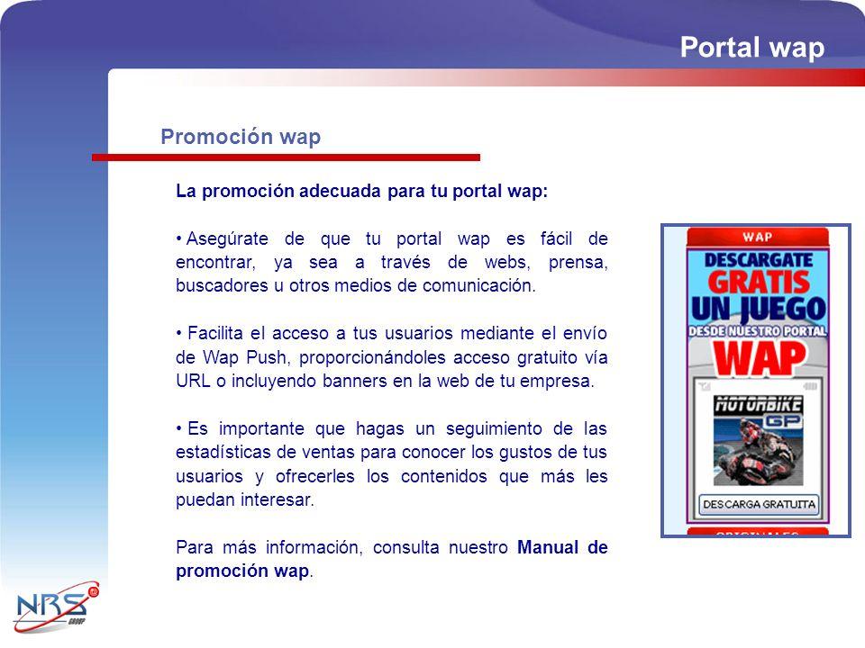 Portal wap Promoción wap La promoción adecuada para tu portal wap: