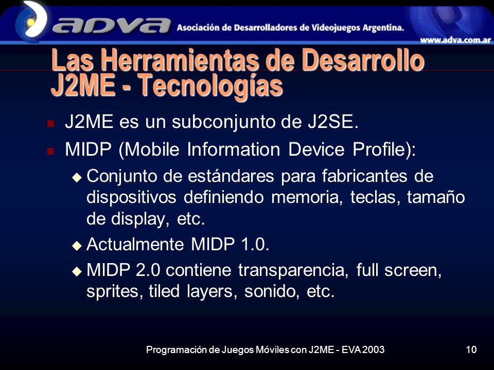 Las Herramientas de Desarrollo J2ME - Tecnologías