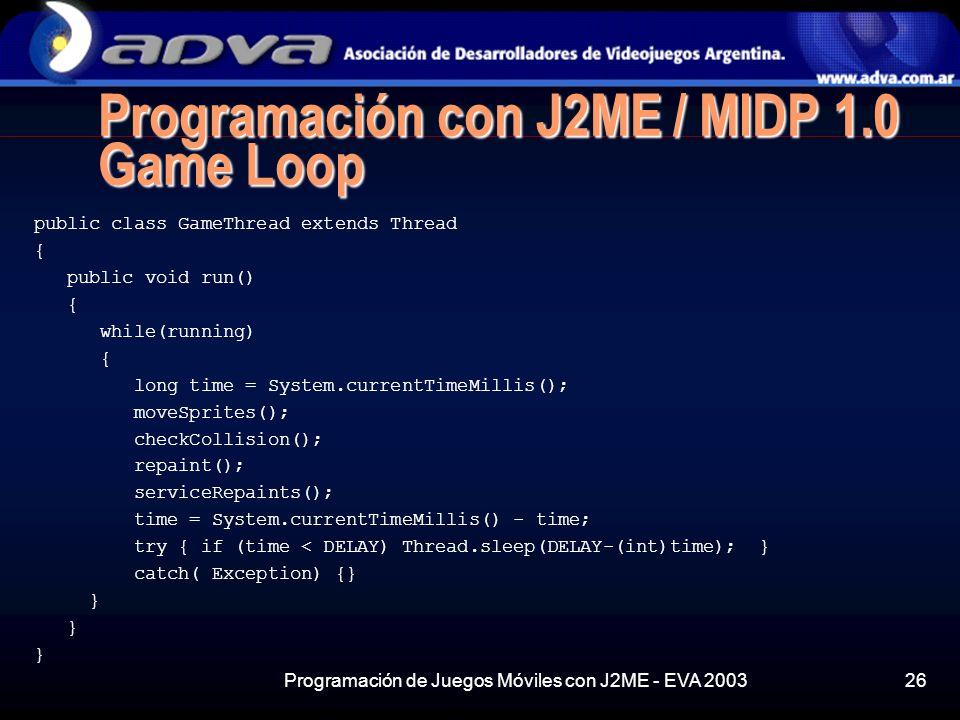 Programación con J2ME / MIDP 1.0 Game Loop