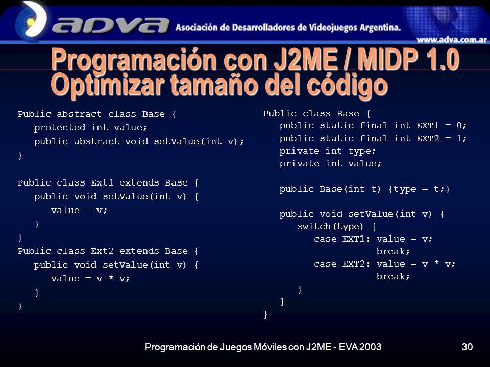 Programación con J2ME / MIDP 1.0 Optimizar tamaño del código
