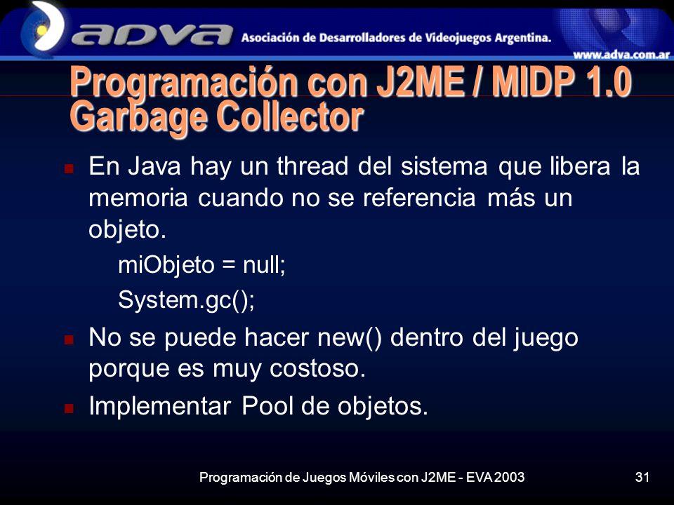 Programación con J2ME / MIDP 1.0 Garbage Collector