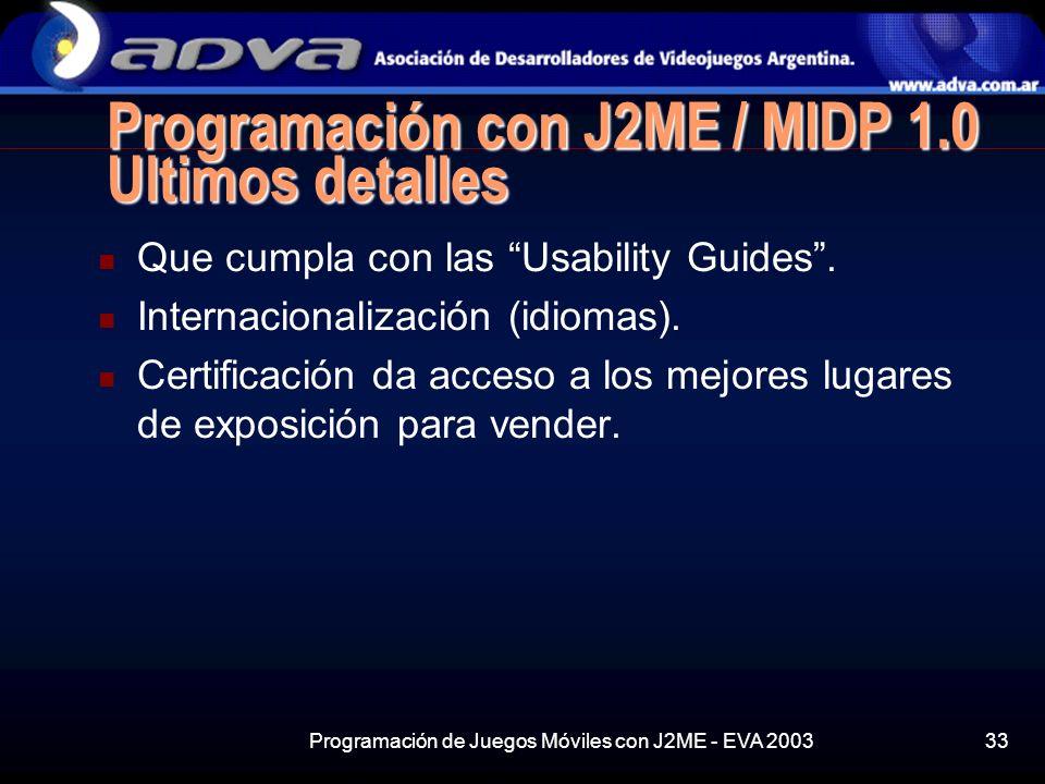 Programación con J2ME / MIDP 1.0 Ultimos detalles