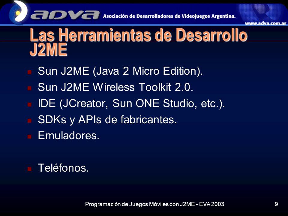 Las Herramientas de Desarrollo J2ME