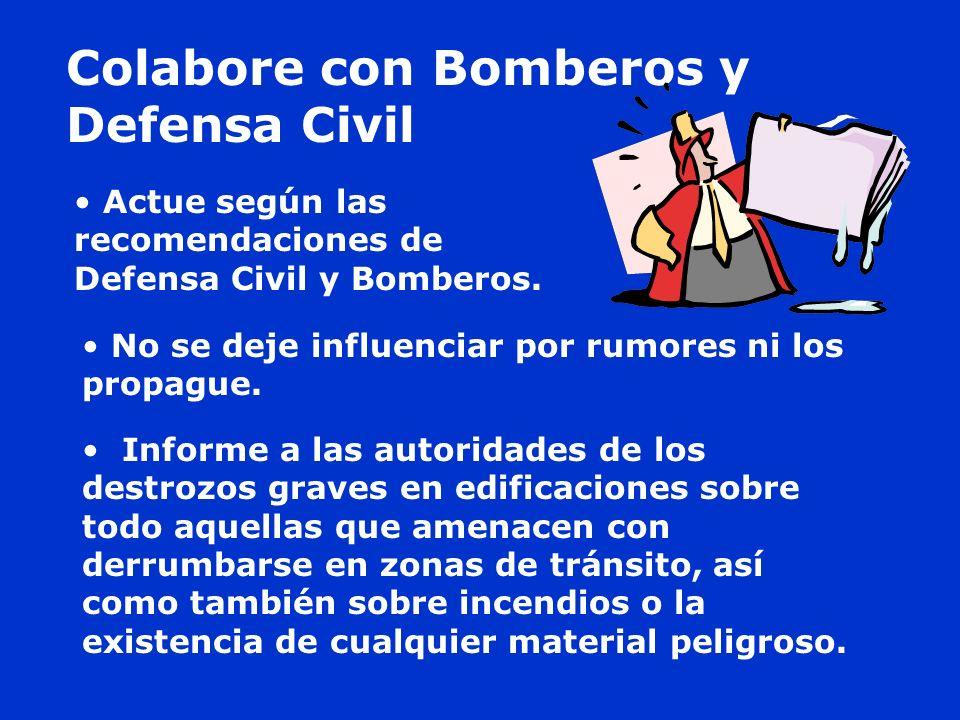 Colabore con Bomberos y Defensa Civil