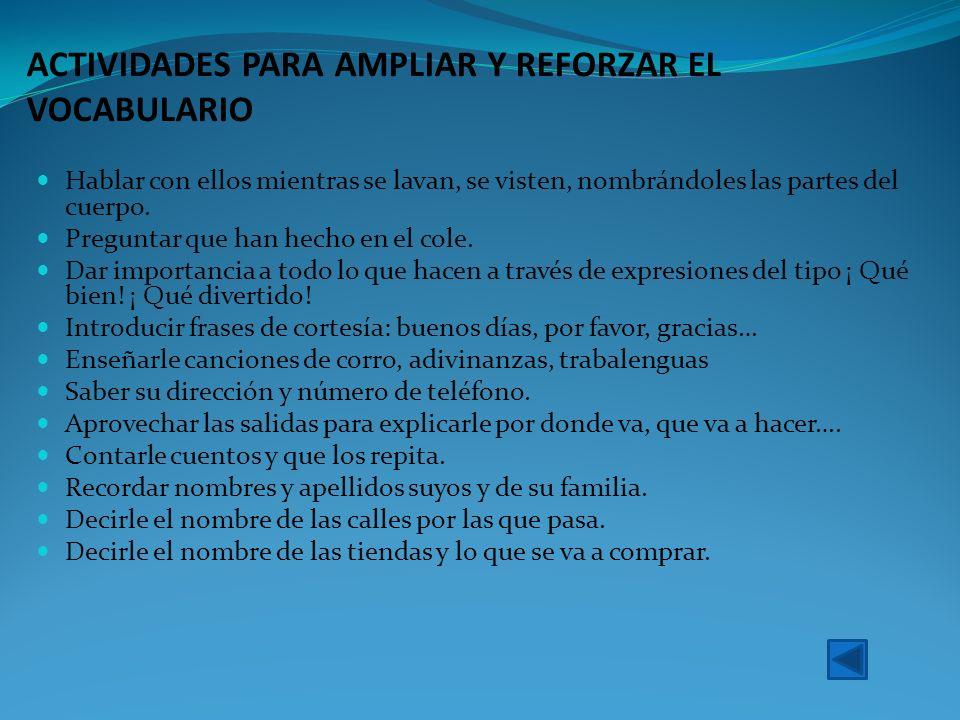 ACTIVIDADES PARA AMPLIAR Y REFORZAR EL VOCABULARIO