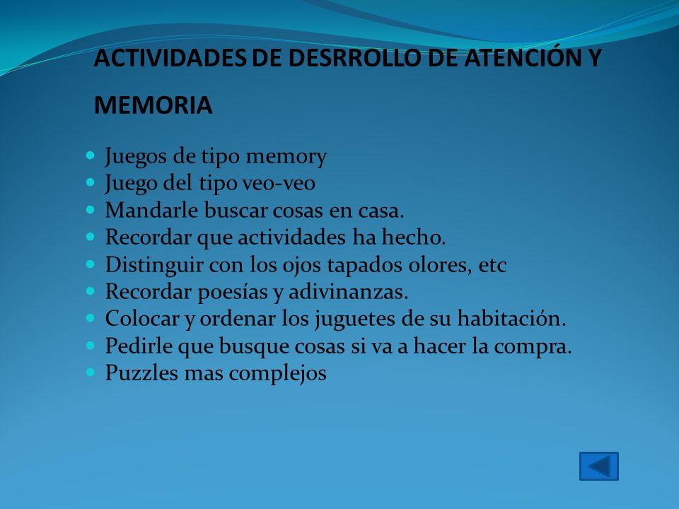 ACTIVIDADES DE DESRROLLO DE ATENCIÓN Y MEMORIA