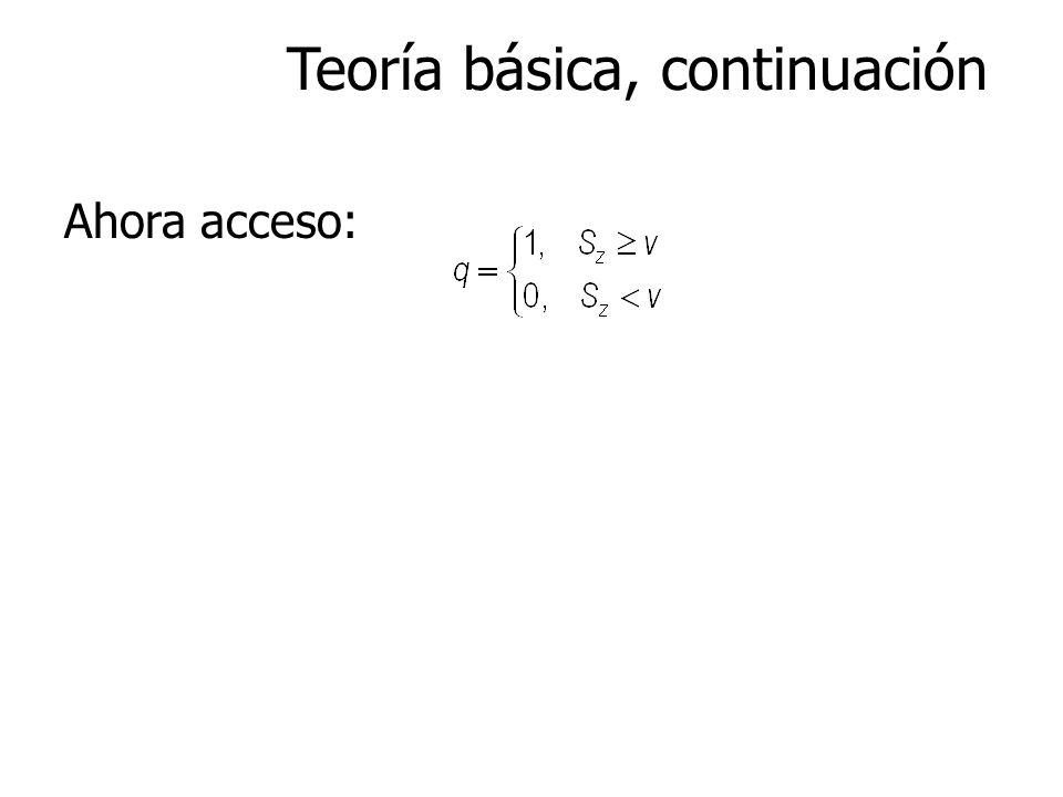 Teoría básica, continuación