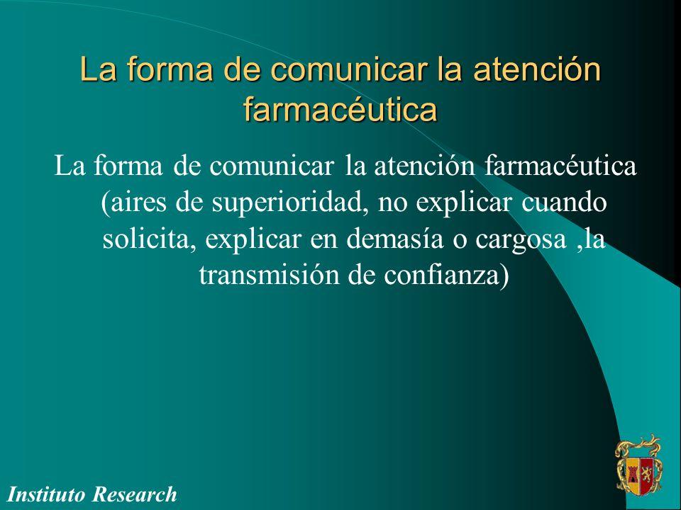 La forma de comunicar la atención farmacéutica