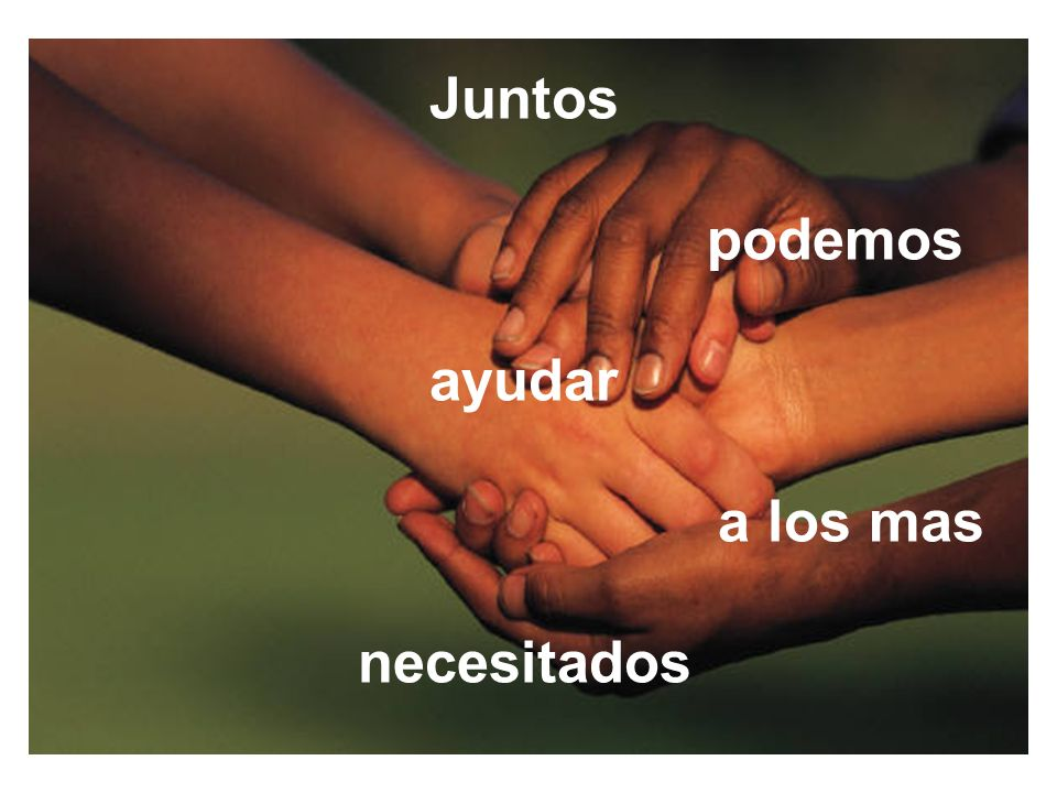 Juntos podemos ayudar a los mas necesitados